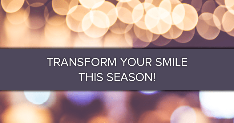 "A banner that reads ""Transform Your Smile This Season!"""