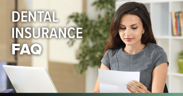 Your dental insurance questions, answered!